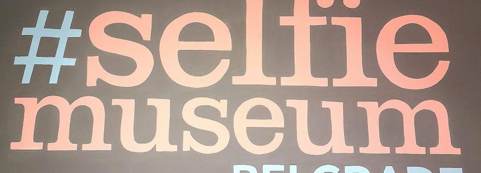 Posetili smo: Muzej Selfie