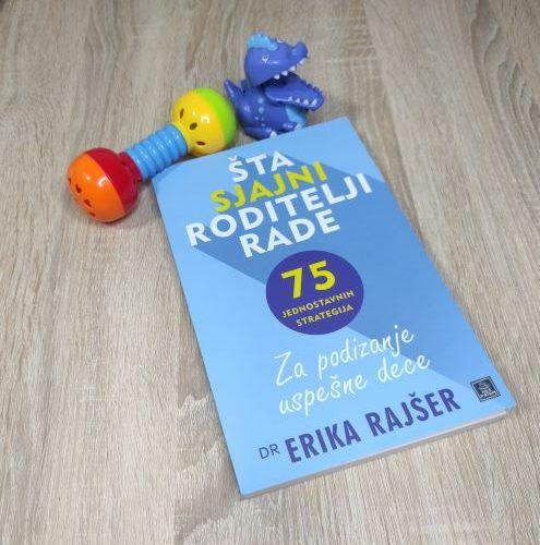 """Čitamo: """"Šta sjajni roditelji rade"""" – Erika Rajšer"""