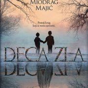 "Čitamo: ""Deca zla"" – Miodrag Majić"