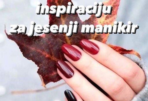 Donosimo vam inspiraciju za jesenji manikir
